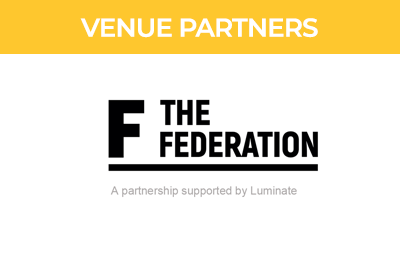 Pods Up North Venue Partner, The Federation.